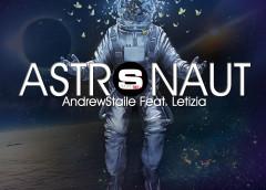 Astronaut – AndrewStaile Ft.Letizia